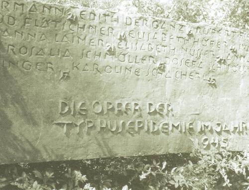 ANNO 1945: Typhusepidemie in Bürmoos und Lamprechtshausen