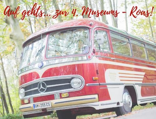 Auf geht's zur 4. Museums-Roas!